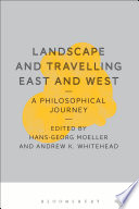 Landscape and Travelling East and West  A Philosophical Journey