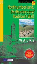 Northumberland  the Borders and Hadrian s Wall Walks