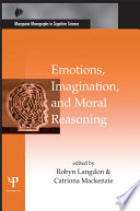 Emotions Imagination And Moral Reasoning book