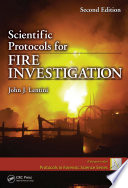 Scientific Protocols for Fire Investigation  Second Edition