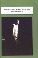 Commentaries on Jazz Musicians and Jazz Songs