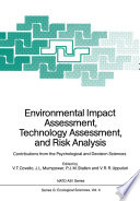 Environmental Impact Assessment, Technology Assessment, And Risk Analysis : study institute (asi) on