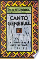 Canto General  50th Anniversary Edition
