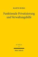 Funktionale Privatisierung und Verwaltungshilfe