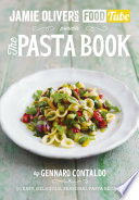 Jamie   s Food Tube  The Pasta Book