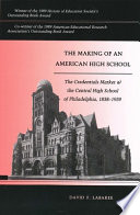 The Making of an American High School
