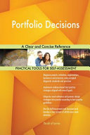Portfolio Decisions A Clear And Concise Reference