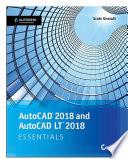 AutoCAD 2018 and AutoCAD LT 2018 Essentials