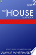 The House Quiz Book Season 2 Volume 1 book