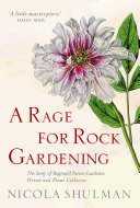 A Rage for Rock Gardening