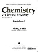 Student solutions manual to accompany Chemistry & chemical reactivity, second edition