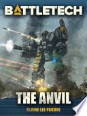BattleTech  The Anvil