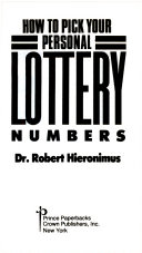 How To Pick Your Personal Lottery Numbers : chances of picking a winning lottery...