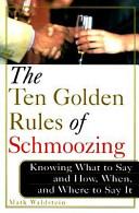 The Ten Golden Rules of Schmoozing