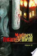 Madness Entanglement