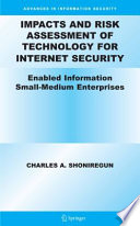 Impacts And Risk Assessment Of Technology For Internet Security