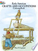 Early American Crafts and Occupations Coloring Book Book PDF