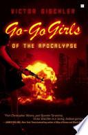 Go Go Girls Of The Apocalypse