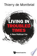 Living In Troubled Times: A New Political Era