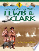 Going Along With Lewis Clark