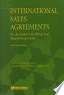 International Sales Agreements An Annotated Drafting and Negotiating Guide