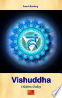 Vishuddha   Il Quinto Chakra