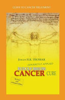Rudolf Breuss Cancer Cure Correctly Applied