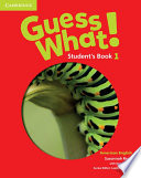 Guess What! American English Level 1 Student's Book