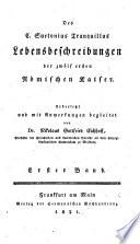 Lebensbeschreibungen der 12 ersten Römischen Kaiser. Übers. u. mit Anmerkungen begleitet von Nikolaus, Gottfried Eichhoff