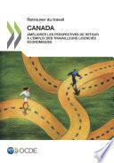 Retrouver du travail   Canada Am  liorer les perspectives de retour    l emploi des travailleurs licenci  s   conomiques