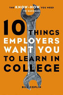 10 Things Employers Want You to Learn in College