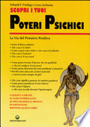 Scopri i tuoi poteri psichici  La via del pensiero positivo