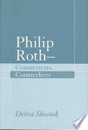 Philip Roth    Countertexts  Counterlives