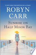 Sunrise on Half Moon Bay Book PDF