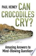 Can Crocodiles Cry