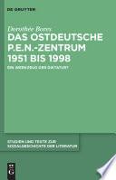 Das ostdeutsche P E N  Zentrum 1951 bis 1998
