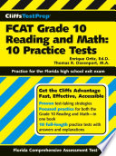 Cliffstestprep Fcat Grade 10 Reading And Math 10 Practice Tests