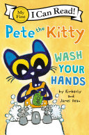 Pete the Kitty: Wash Your Hands