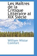 Les Maitres De La Critique Litteraire Ai XIX Siecle