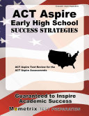 ACT Aspire Early High School Success Strategies Study Guide