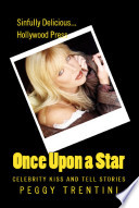 Once Upon a Star   Celebrity kiss and tell stories