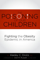 The Poisoning of Our Children