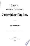 Thiel's landwirthschaftliches Konversations-lexikon ...