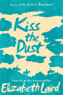 Kiss the Dust Award Winning Novel Of Conflict Persecution