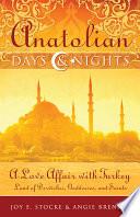 Anatolian Days and Nights