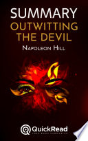 Summary Of Outwitting The Devil By Napoleon Hill Free Book By Quickread Com
