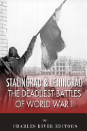 Stalingrad and Leningrad