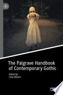 The Palgrave Handbook of Contemporary Gothic Book PDF