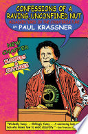 Confessions of a Raving, Unconfined Nut Krassner Are Back In An Updated And