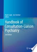 Handbook Of Consultation Liaison Psychiatry